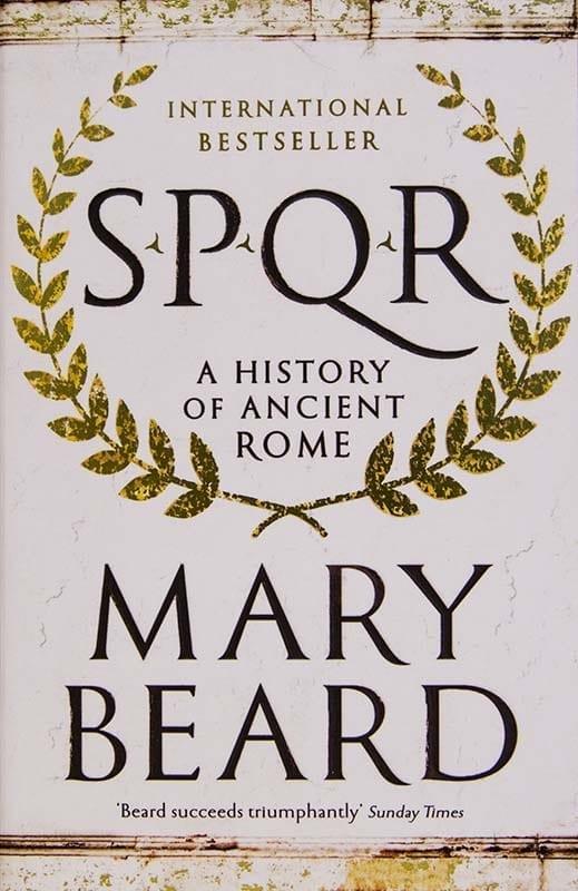 SPQR A History of Ancient Rome. Mary Beard
