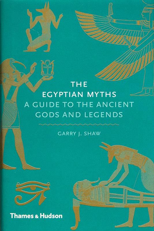 The Egyptian Myths. Thames & Hudson