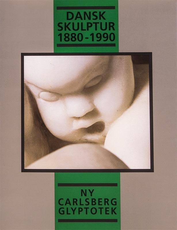 Dansk skulptur 1880-1990 katalog