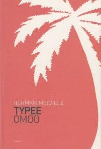 Typee & Omoo Herman Melville